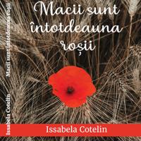 """Citind-o pe Issabela Cotelin. Cartea """"Macii sunt întotdeauna roșii!"""""""